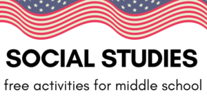 Free Social Studies Activities for Middle School
