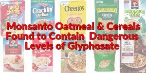 Dangerous Levels of Weed-Killer Found in Breakfast Foods