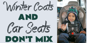 Winter Coats and Car Seats Don't Mix - #CarSeatSafety
