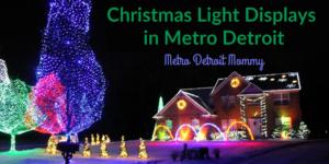 Christmas Light Displays in Metro Detroit 2018