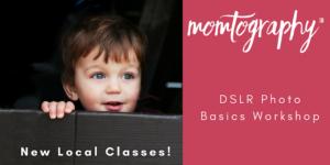 Momtography Detroit - DSLR Jump Start Classes Designed for Moms {giveaway ends 8/3/18}