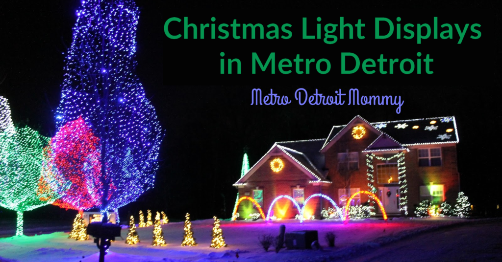 Christmas Light Displays in Metro Detroit