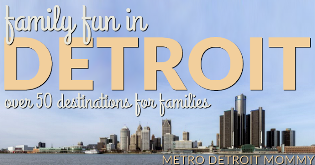 family fun in Detroit
