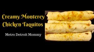 Creamy Monterey Chicken Taquitos