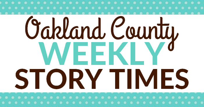 Oakland County Weekly Story Times