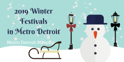 2019 Winter Festivals in Metro Detroit