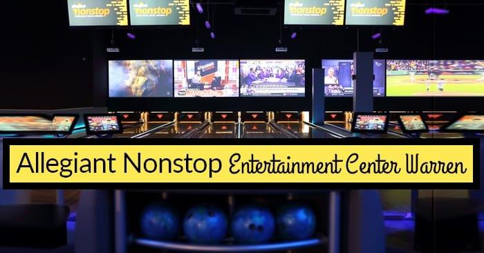 Allegiant Nonstop Entertainment Center Warren