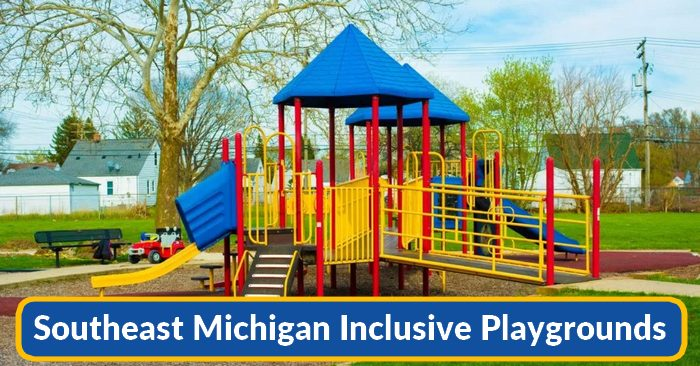 southeast michigan inclusive playgrounds