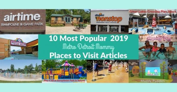 2019 Ten Most Popular Metro Detroit Family Destination Posts