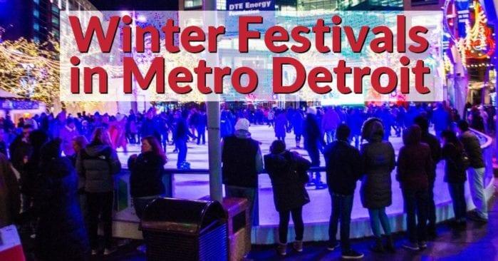 2020 Winter Festivals in Metro Detroit