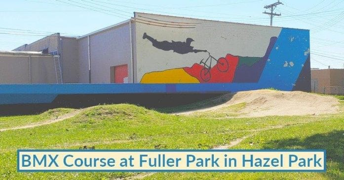 BMX Course at Fuller Park in Hazel Park Visitor's Guide and Photos