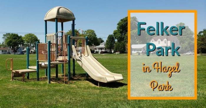 Felker Memorial Park in Hazel Park Visitor's Guide and Photos