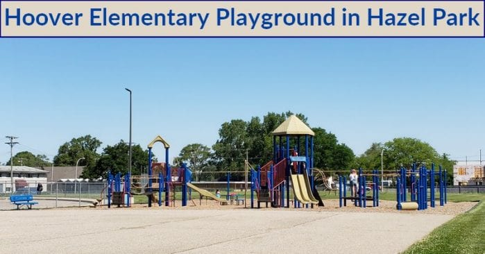 Hoover Elementary Playground in Hazel Park Visitor's Guide and Photos