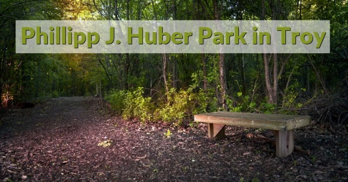 Phillipp J. Huber Park in Troy Visitor's Guide and Photos