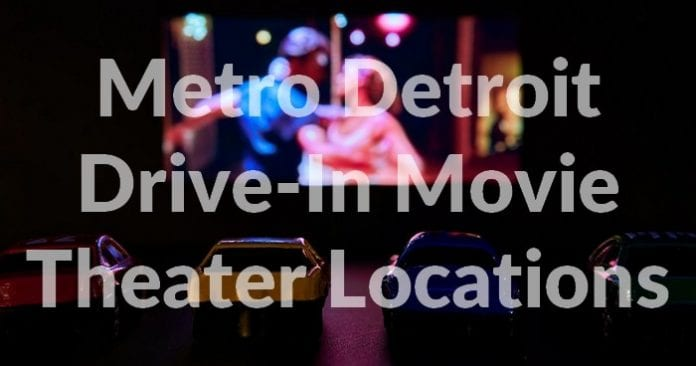 Metro Detroit Drive-In Movie Theater Locations Drive-in Theater