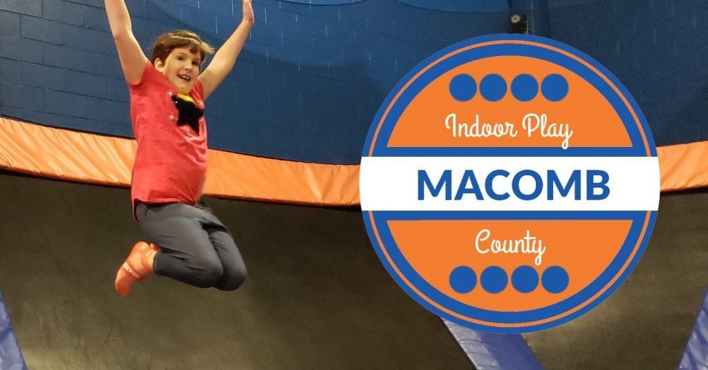 Macomb County Indoor Play Locations