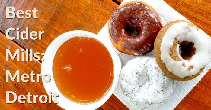 Our Favorite Metro Detroit Cider Mills – Fresh Cider, Donuts, and Fall Fun