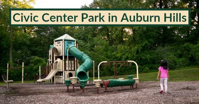 Civic Center Park in Auburn Hills Visitor's Guide and Photo Gallery