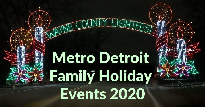 Don't Miss These Metro Detroit Family Holiday Events 2020