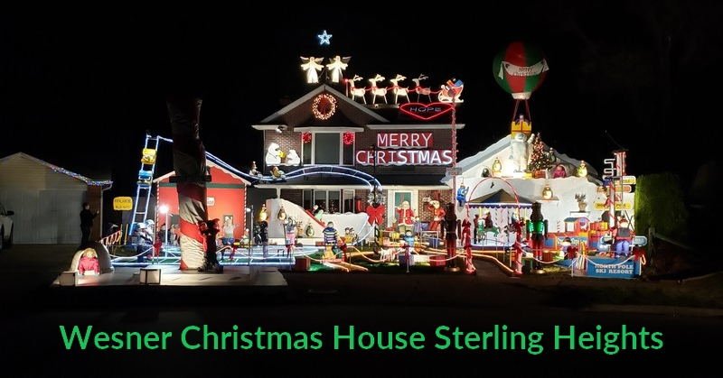 Wesner Christmas House in Sterling Heights - Holiday Lights