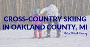 40+ Cross Country Skiing Trails in Oakland County
