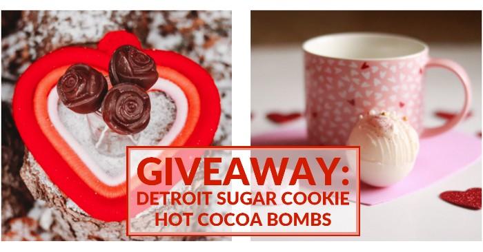Detroit Sugar Company: Hot cocoa bombs giveaway