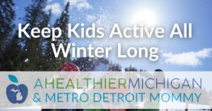 Keep Kids Active All Winter Long