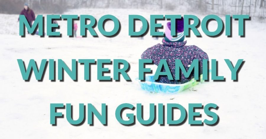 The Best Winter Outdoor Activities: Guides for Metro Detroit