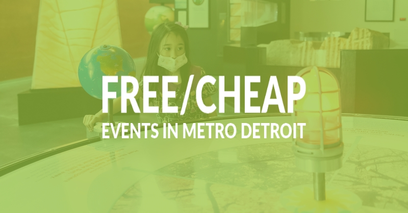 free and cheap events in Metro Detroit