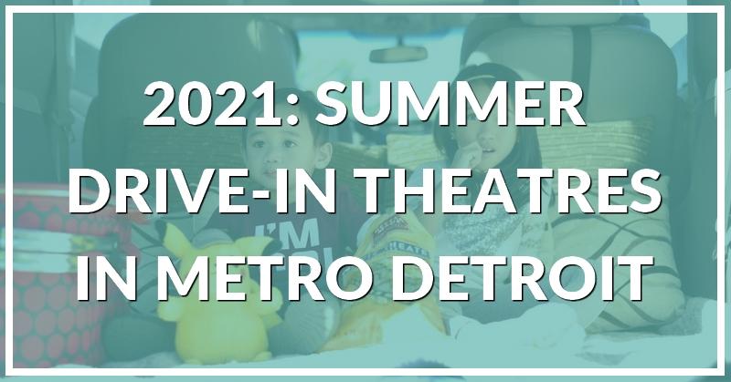 2021 summer drive in metro detroit