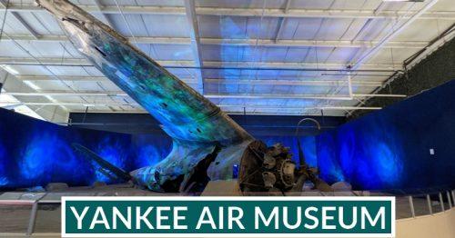 Yankee Air Museum- Belleville: Adventures in Aviation