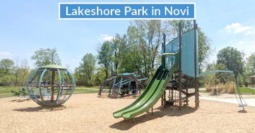 Newly Updated Lakeshore Park in Novi – Playground Adventures