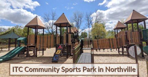 Novi ITC Community Sports Park and Playground in Northville