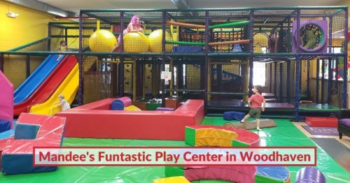 Mandee's Funtastic Play Center in Woodhaven has Reopened
