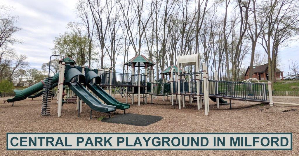 Milford Central Park Playground – Outdoor Adventure